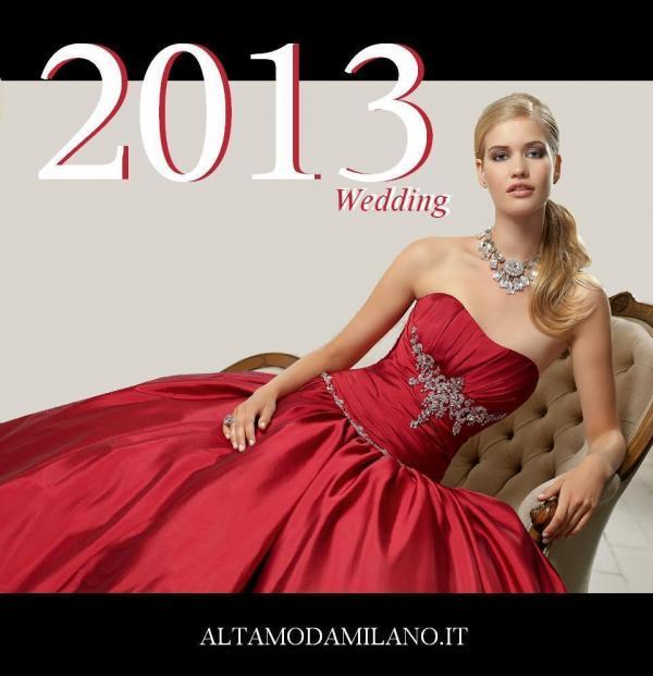 3d254254e4b4 Abiti sposa 2013 favolosi abiti colorati ROSSO Valentino della collezione  ALTAMODAMILANO.IT